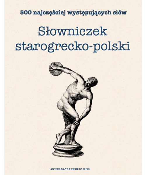 Słowniczek starogrecko-polski. 500 najczęściej występujących słów | PDF