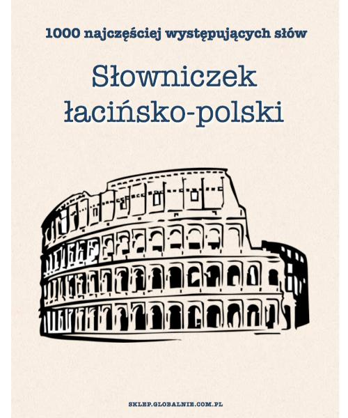 Słowniczek łacińsko-polski. 1000 najczęściej występujących słów | PDF