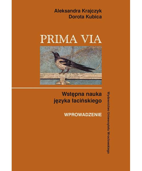 Prima Via. Wstępna nauka języka łacińskiego