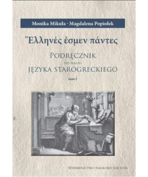 Monika Mikuła, Podręcznik do nauki języka starogreckiego. Tomy 1-3.