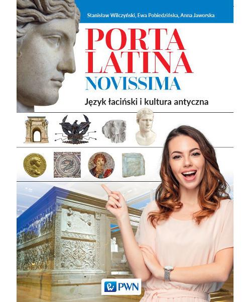 Porta Latina Novissima. Podręcznik do języka łacińskiego i kultury antycznej + Preparacje, komentarze i ćwiczenia.