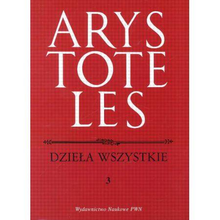Arystoteles, Dzieła wszystkie Tom 3