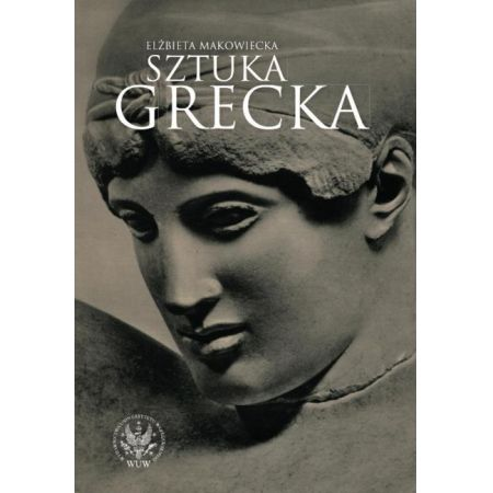 Elżbieta Makowiecka, Sztuka grecka