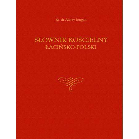 Alojzy Jougan, Słownik kościelny łacińsko-polski