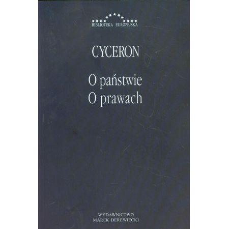 Marek Cyceron Tulliusz, O państwie. O prawach