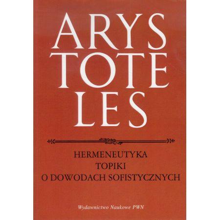 Arystoteles, Hermeneutyka Topiki o dowodach sofistycznych