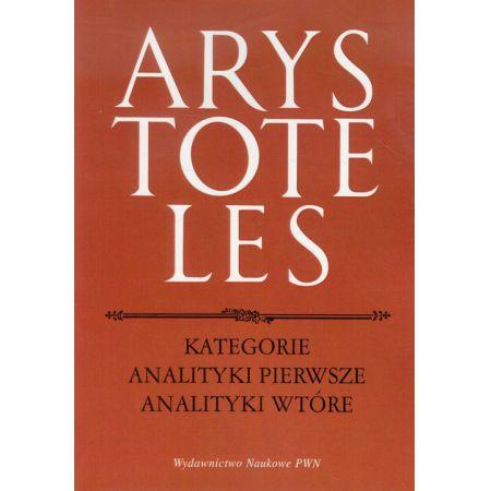 Arystoteles, Kategorie Analityki pierwsze Analityki wtórne