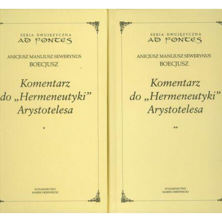 Boecjusz Anicjusz Manliusz Sewerynus, Komentarz do Hermeneutyki Arystotelesa T.1-2