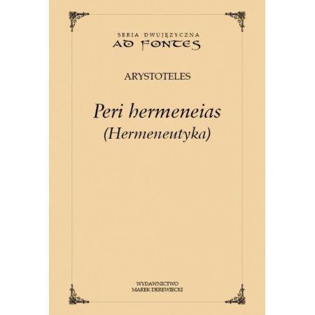 Arystoteles, Peri hermeneias (Hermeneutyka)