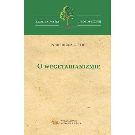 Porfiriusz z Tyru, O wegetarianizmie