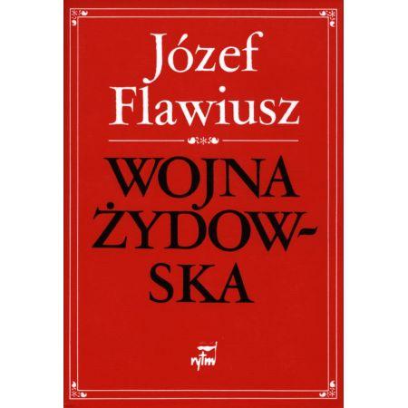 Józef Flawiusz, Wojna żydowska