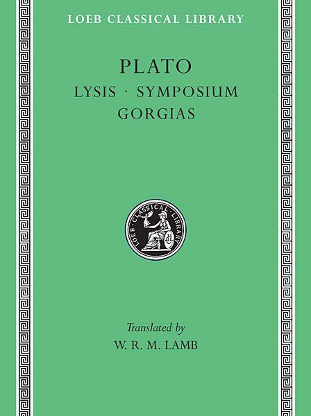 Platon: Lyzis. Uczta. Gorgiasz