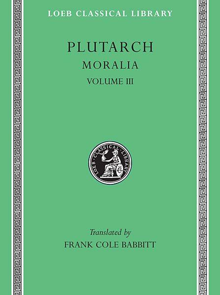 Plutarch: Moralia, Tom III