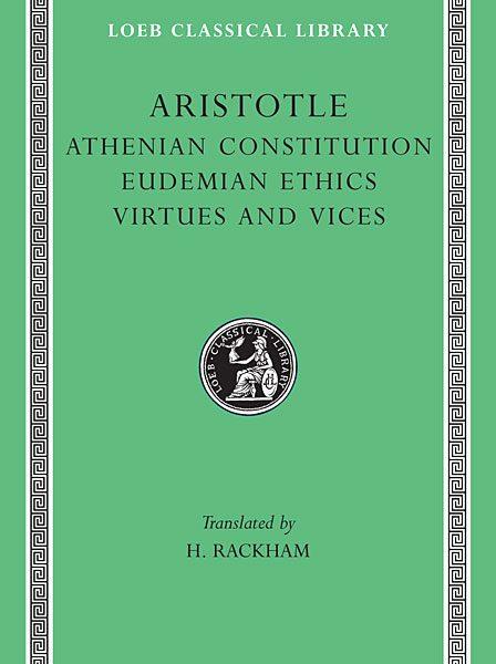 Arystoteles: Konstytucja ateńska. Etyka eudemejska. O cnotach i wadach