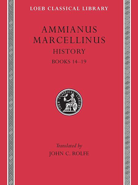 Ammianus Marcellinus: Historia, Tom I