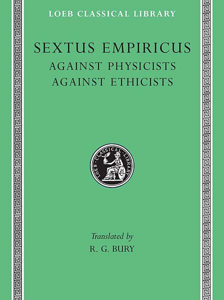 Sekstus Empiryk: Przeciw fizykom. Przeciw etykom