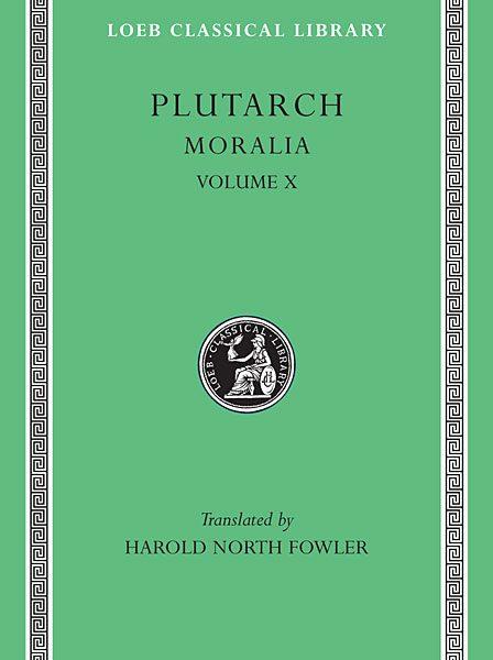 Plutarch: Moralia, Tom X