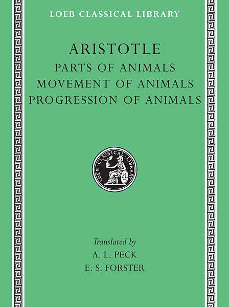 Arystoteles: O częściach zwierząt. O ruchu zwierząt. O poruszaniu się przestrzennym zwierząt