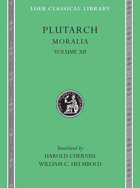 Plutarch: Moralia, Tom XII