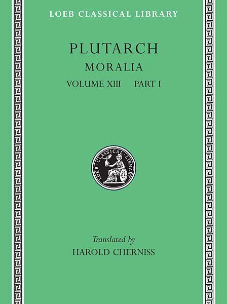 Plutarch: Moralia, Tom XIII: Part 1