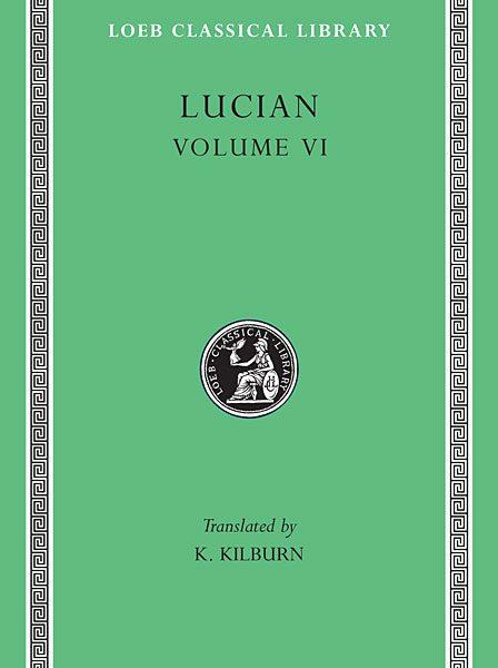 """Lukian: Jak należy pisać historię. The Dipsads. Saturnalia. Herodot. Zeuxis. A Slip of the Tongue in Greeting. Apology for the """"Salaried Posts in Great Houses."""" Harmonides. Rozmowa z Hezjodem. Scytyjczyk."""