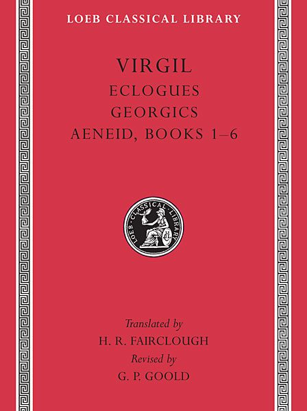 Wergiliusz: Eklogi. Georgiki. Eneida: Księgi 1-6