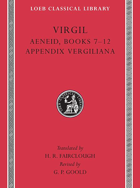 Wergiliusz: Eneida: Księgi 7-12. Appendix Vergiliana