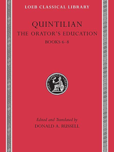 Kwintylian: Kształcenie mówcy, Tom III: Księgi 6-8