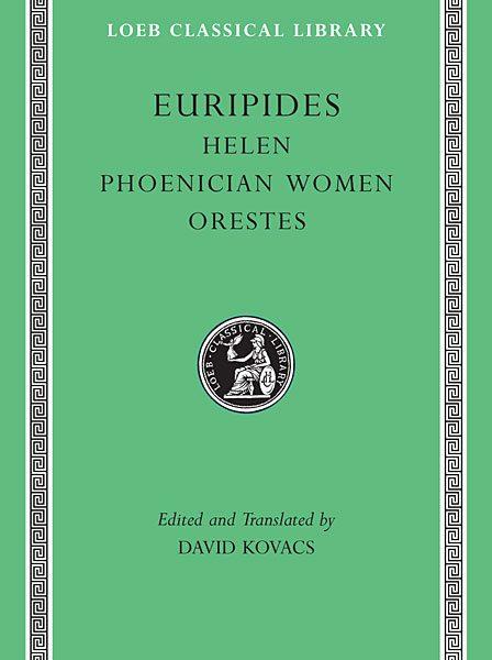 Eurypides: Helena. Fenicjanki. Orestes