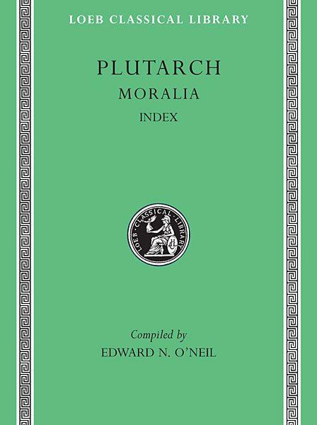 Plutarch: Moralia, Tom XVI