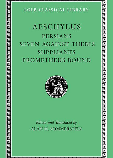 Ajschylos: Persowie. Siedmiu przeciw Tebom. Błagalnice. Prometeusz w okowach
