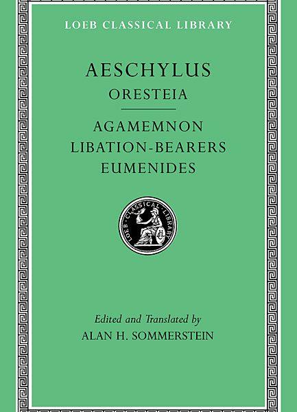 Ajschylos: Oresteja: Agamemnon. Ofiarnice. Eumenidy