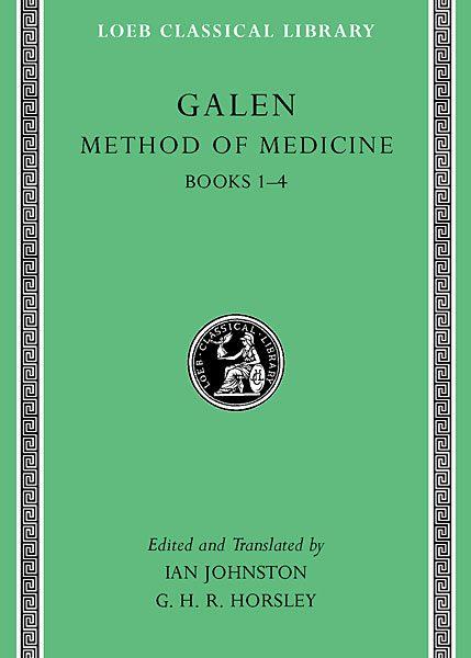 Galen: Method of Medicine, Tom I