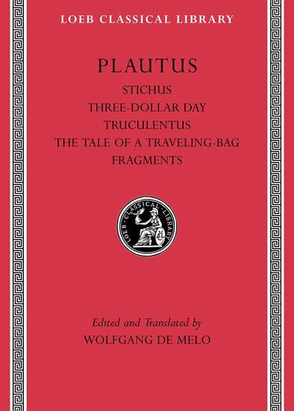 Plaut: Stichus. Trzy grosze. Truculentus. Vidularia. Fragmenty